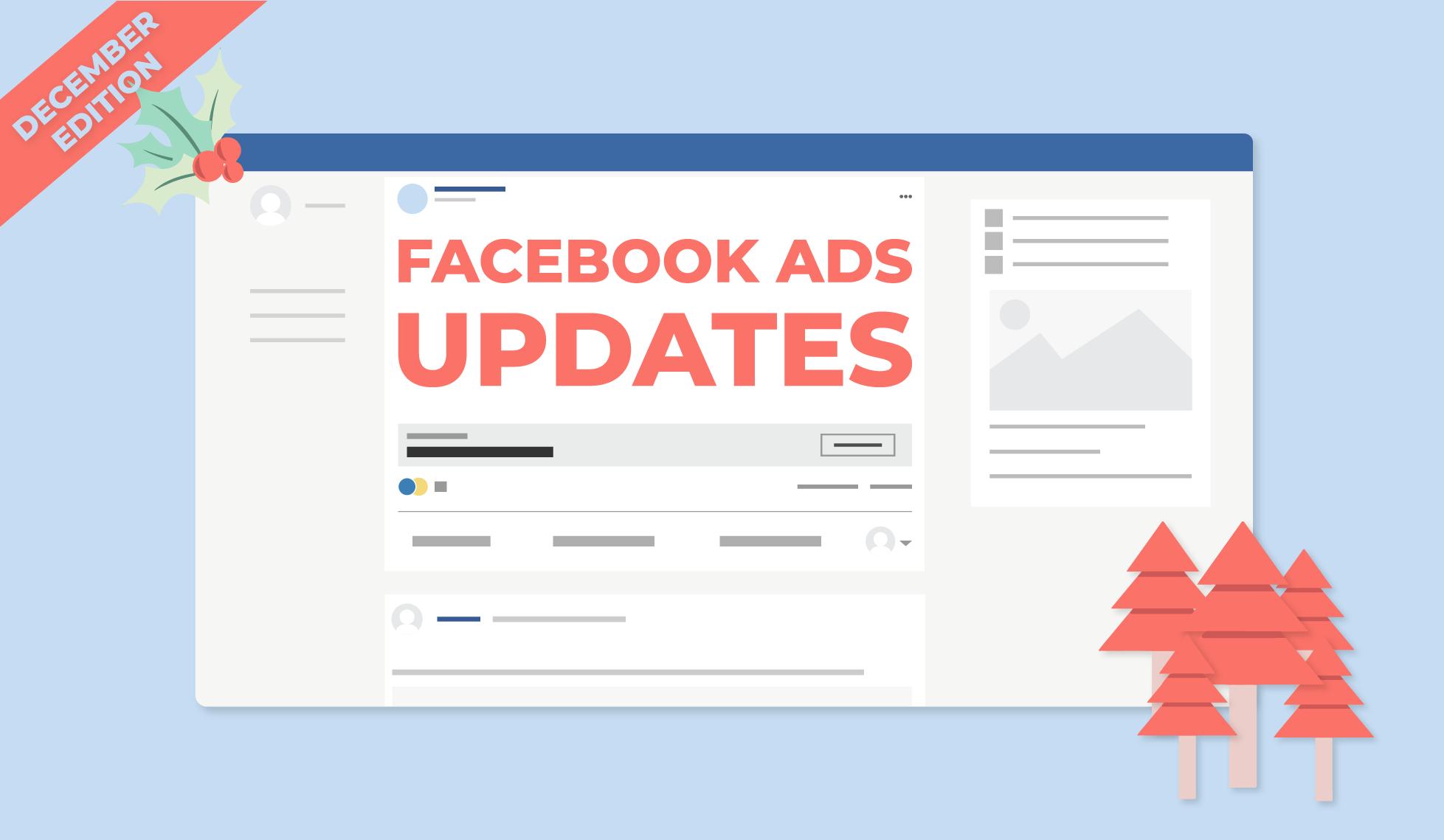 Facebook ads updates December 2019